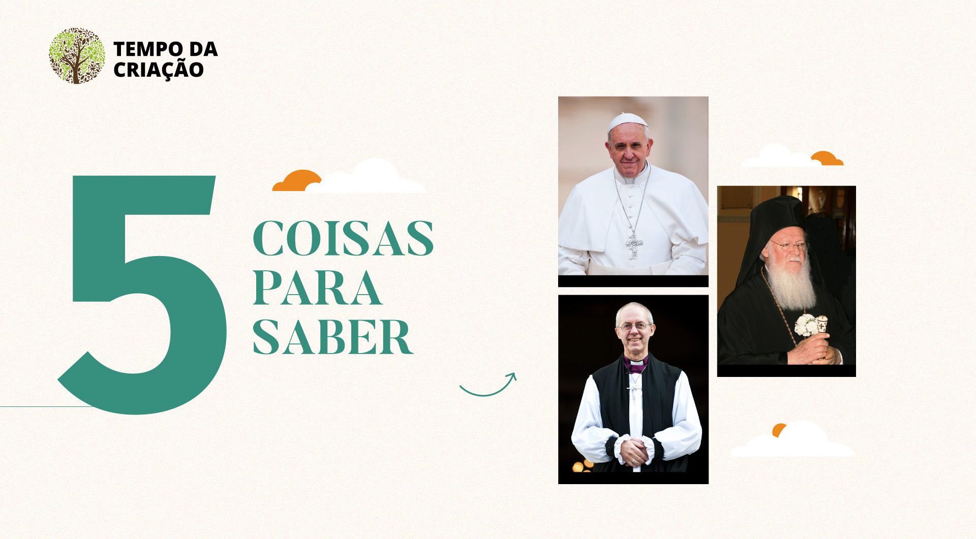 5 coisas sobre a declaração histórica do Papa Francisco para o Tempo da Criação